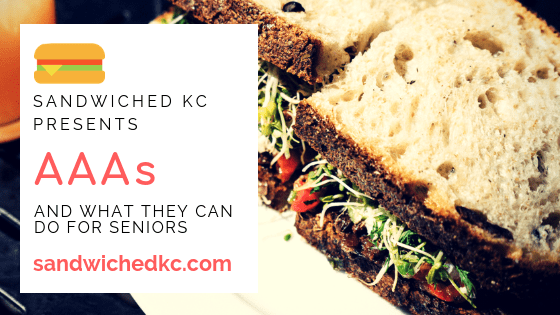 Graphic: Sandwiched KC presents AAAs and what they can do for seniors