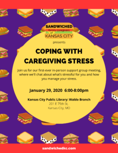 CAREGIVER SUPPORT GROUP MEETING 1-29-2020 Coping with Caregiving Stress